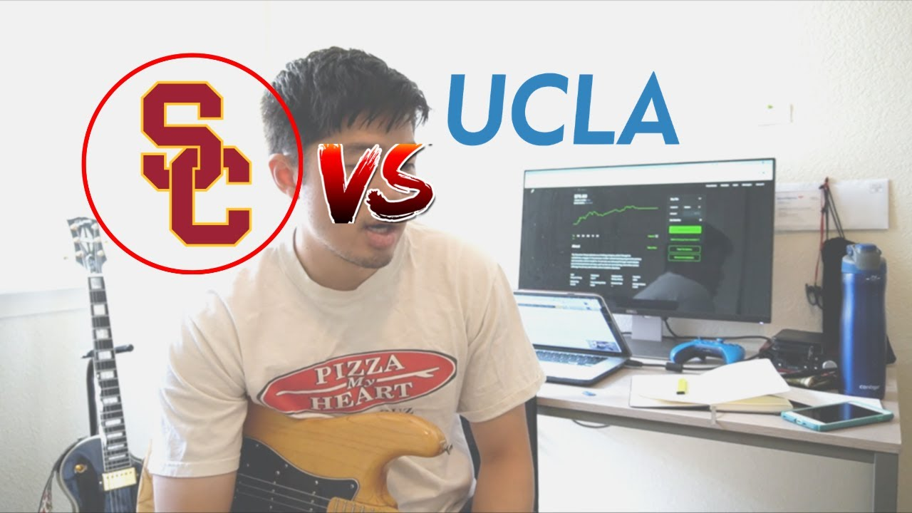 Why I preferred USC over UCLA?