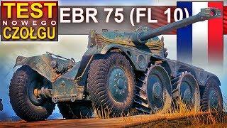Panhard EBR 75 (FL 10) - pierwsze bitwy kołowcem - World of Tanks
