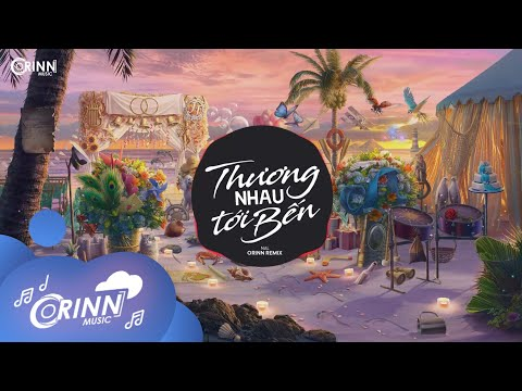 Thương Nhau Tới Bến (Orinn Remix) - Nal   Nhạc Trẻ EDM Hot Tik Tok Gây Nghiện Hay Nhất Hiện Nay 2021