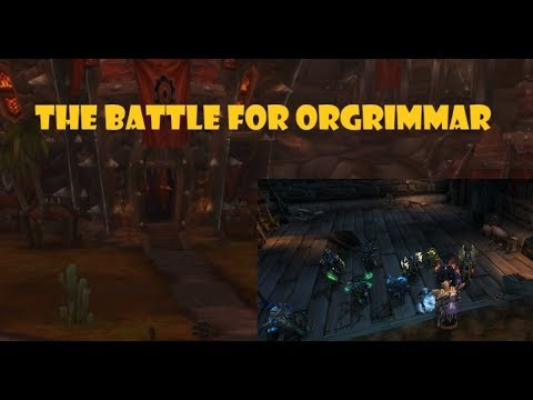 The Battle for Orgrimmar