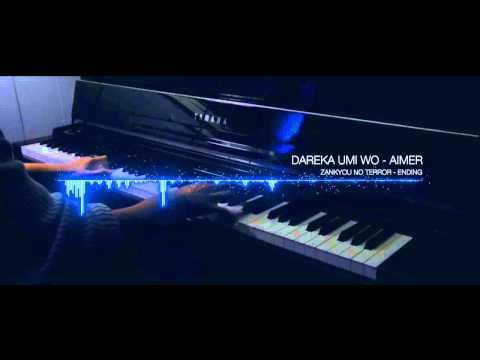 Zankyou no Terror Ending: Dareka Umi Wo - Aimer [Piano Cover]