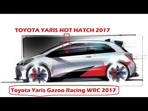WOW!! 2017 Toyota Yaris Hot Hatch Revealed Following Toyota Gazoo Racing Return WRC