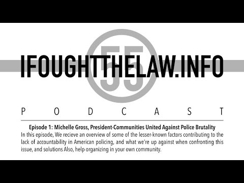 IFoughtTheLaw.info Podcast Episode 1 with Michelle Gross