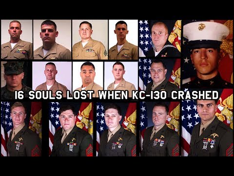 16 LOST SOULS: KC-130 CRASH Statement & Memorial w/ Photo & Names Of All Men Killed.