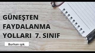 GÜNEŞ ENERJİSİ 7. SINIF ( DERS 20)