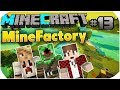 'HIHI... SORRY :D' ➡ MINECRAFT MineFactory #13 | GameCinema [DE/HD]