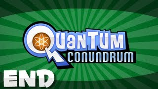 "Quantum Conundrum | 17 - ""Here Lies YOU"""