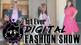 GHOST GiRL's 1st Ever *Stay Home* DIGITAL Fashion Show