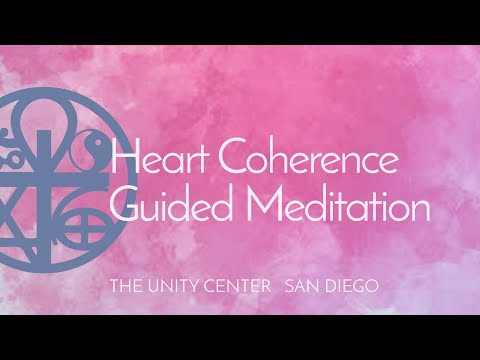 Heart Coherence Guided Meditation @ The Unity Center SD