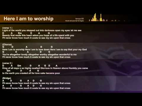 6.5 MB) Here I Am To Worship Guitar Chords - Free Download MP3