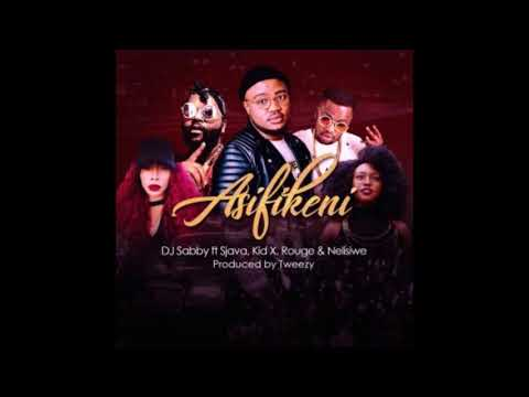 Dj Sabby Ft. Rouge, Sjava, Kid X & Nelisiwe - Asifikeni (Audio)