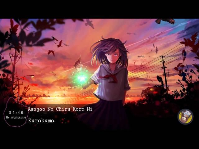 Nightcore - Asagao No Chiru Koro Ni [????????,??? ? ???]