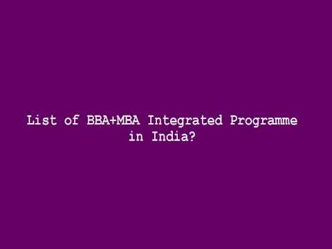 List of BBA+MBA Integrated Programme in India