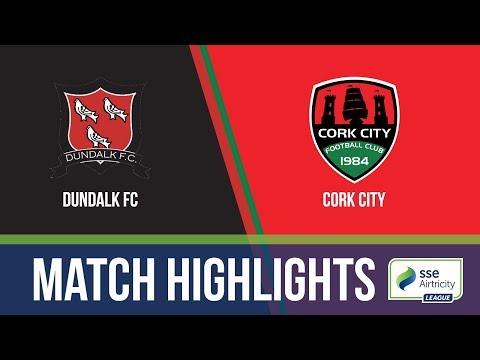 HIGHLIGHTS: Dundalk FC 1-0 Cork City