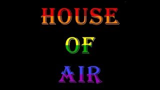 HOUSE OF AIR (sexy choreography fun video)