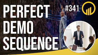 Perfect Demo Sequence Sales Influence Podcast SIP 341