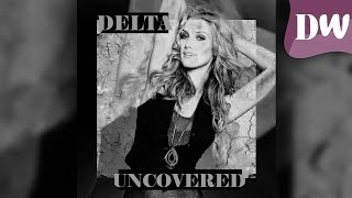 Delta Goodrem - Uncovered
