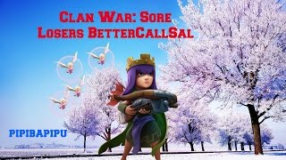 Clash of Clans: Sore losers BetterCallSaul Clan War