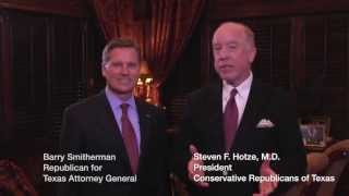 Dr  Steven Hotze Endorses Barry Smitherman for Texas Attorney General   www barryfortexas com