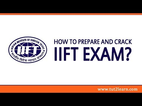 How to Prepare and Crack IIFT Exam?