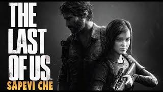 10 COSE CHE NON SAI su The Last Of Us
