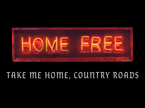 John Denver - Take Me Home, Country Roads (Home Free Cover) (Official Music Video)