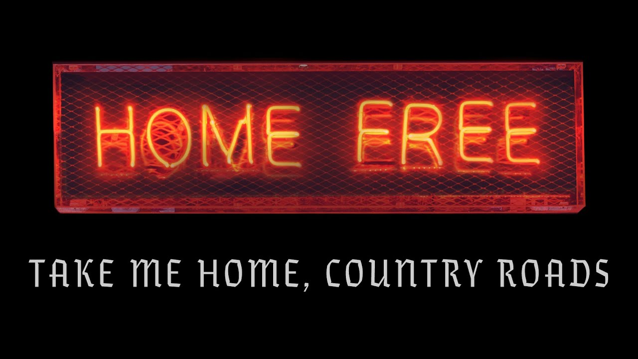 John Denver Take Me Home Country Roads Home Free Cover Official Music Video Youtube