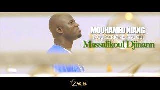 """MOUHAMED NIANG MOU SERIGNE SALIOU : (Clip officiel)  Massalikoul Djinane"""""""