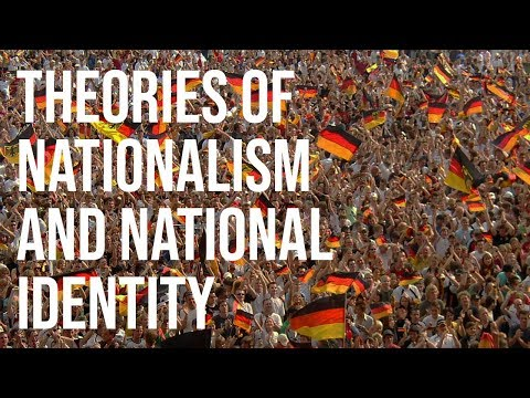 Theories of Nationalism and National Identity: An Introduction