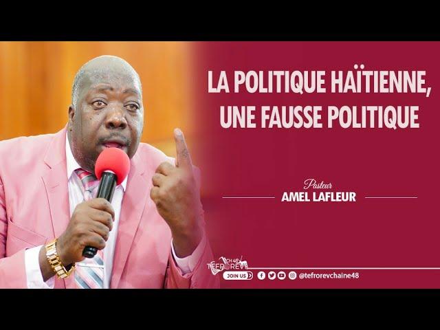 Politiciens haitiens resaisissez-vous, la politique haitienne est à repenser   Past Amel LAFLEUR
