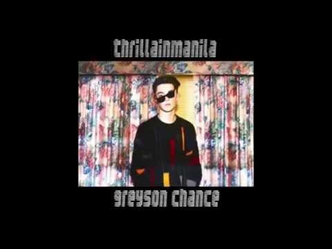 Greyson Chance Thrilla in Manila [official lyrics in description]