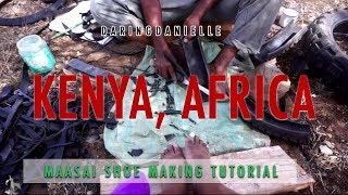 Maasai Shoe making tutorial Kenya Africa