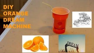 Diy:orange Dream Machine