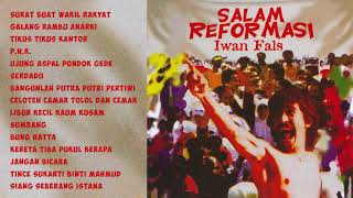 Download lagu Iwan Fals - Salam Reformasi | Compilation Audio HQ