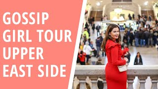 8 UPPER EAST SIDE GOSSIP GIRL LOCATIONS | NYC TOUR | Keep Calm and Chiffon