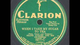 When I Take My Sugar To Tea: Frank Auburn Orchestra