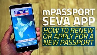 mPassport Seva App | How to Apply for a New Passport, Renew Current Passport From Your Phone