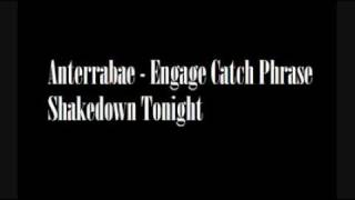 Anterrabae - Engage Catch Phrase