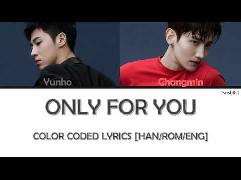 TVXQ! (동방신기) _ Only for You [HAN/ROM/ENG • COLOR CODED LYRICS]