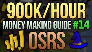 [OSRS] 900K/Hour Money Making Guide (Magic Method) (#14)