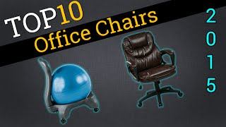 Top 10 Office Chairs 2015 | Compare The Best Office Chairs