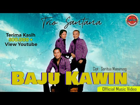 Trio Santana - Baju Kawin (Official Lyric Video)