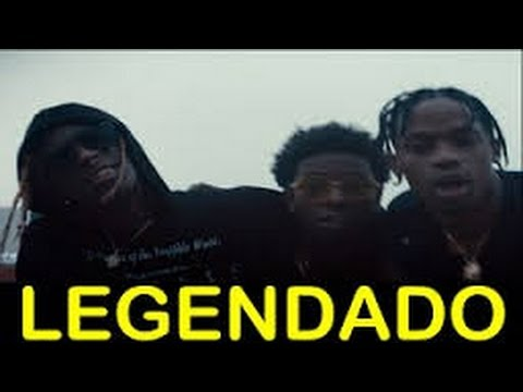 Travi$ Scott - Mamacita ft. Young Thug, Rich Homie Quan Legendado