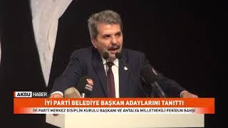 İyi Parti Belediye Başkan Adaylarını Tanıttı