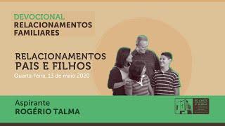 RELACIONAMENTOS FAMILIARES | Devocional 3/7