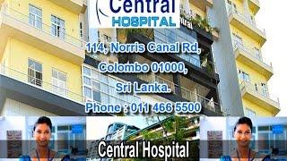 SRI LANKA HOSPITALS-ABOUT CENTRAL HOSPITAL