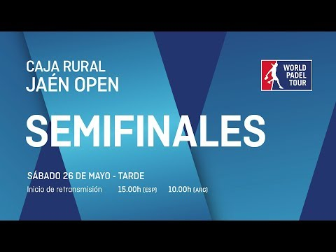 Semifinales - Tarde - Caja Rural Jaén Open 2018 - World Pade