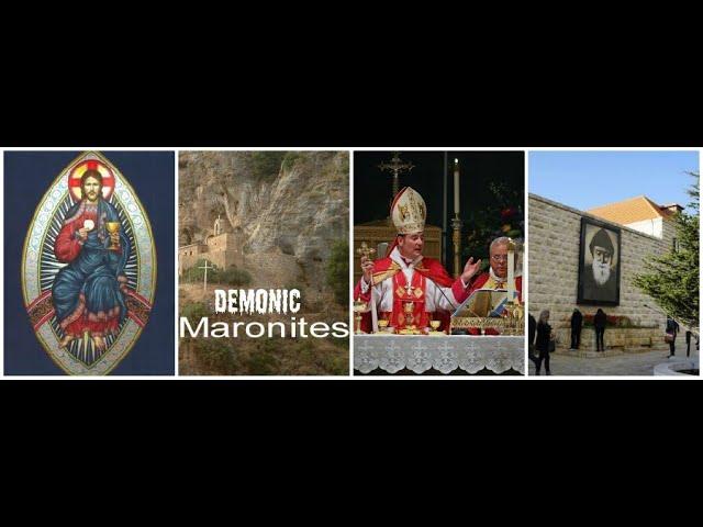 Maronite (Catholics) Burn Forever in Hellfire