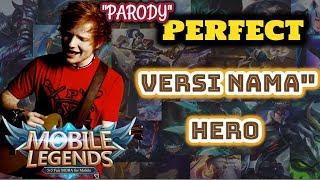 PERFECT - Ed Sheeran l Version Hero MOBILE LEGEND