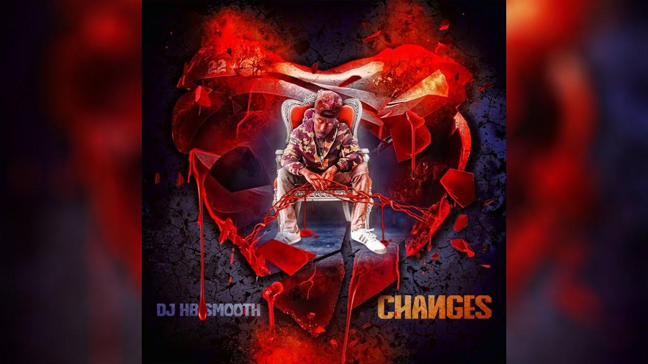 Dj HB Smooth - Changes